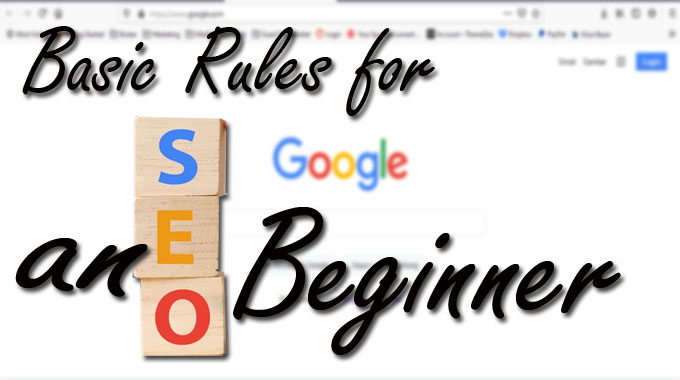 Basic Rules for an SEO Beginner